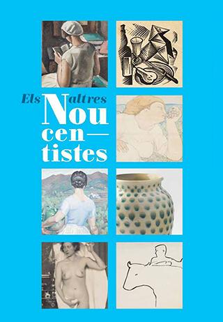 EXPOSICIÓ ELS ALTRES NOUCENTISTES