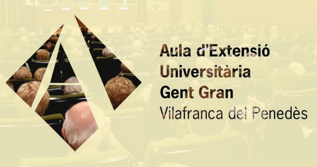 Inici de curs per a l'Aula d'Extensió Universitària de la Gent Gran de Vilafranca