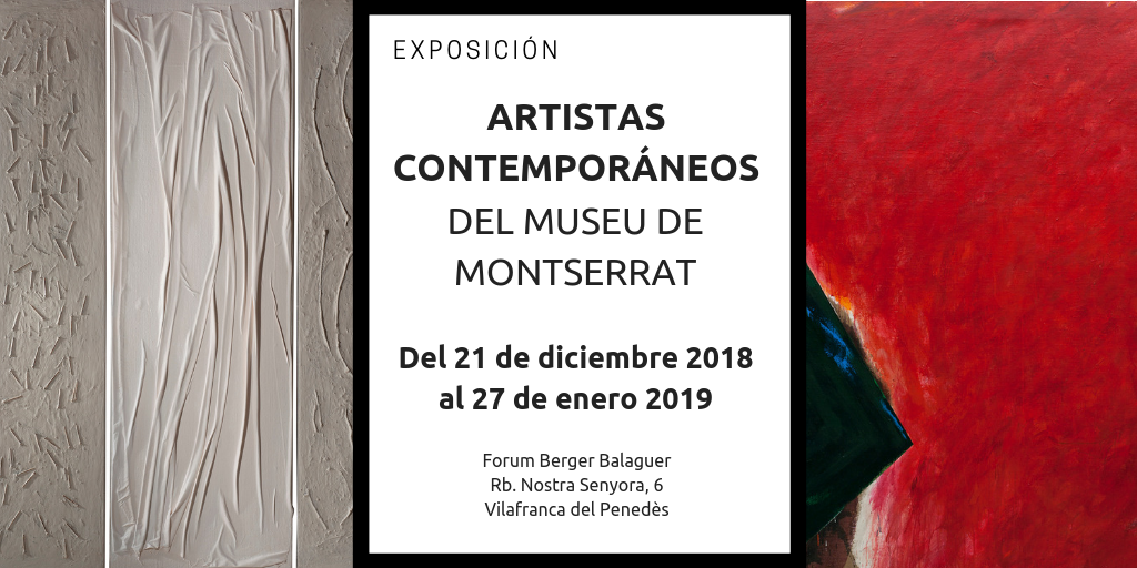 El Arte Contemporáneo del Museo de Montserrat expone en el Forum Berger Balaguer