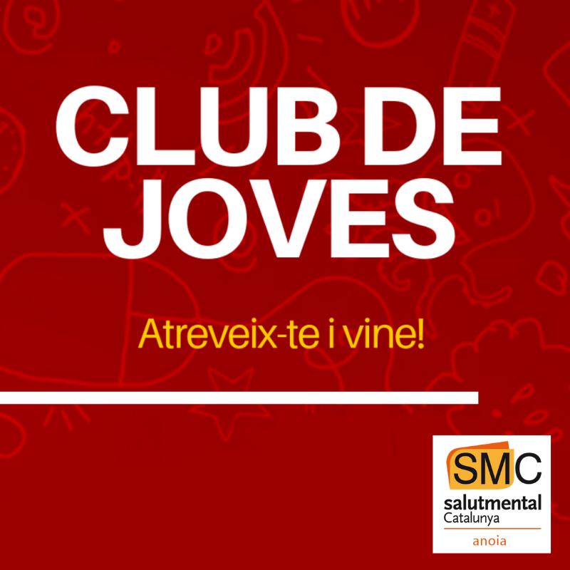 Club de Joves. Projecte de l'Associació Salut Mental Catalunya Anoia