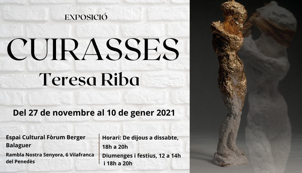 CUIRASSES de l'artista TERESA RIBA, es presenta a l'espai Cultural Fòrum Berger