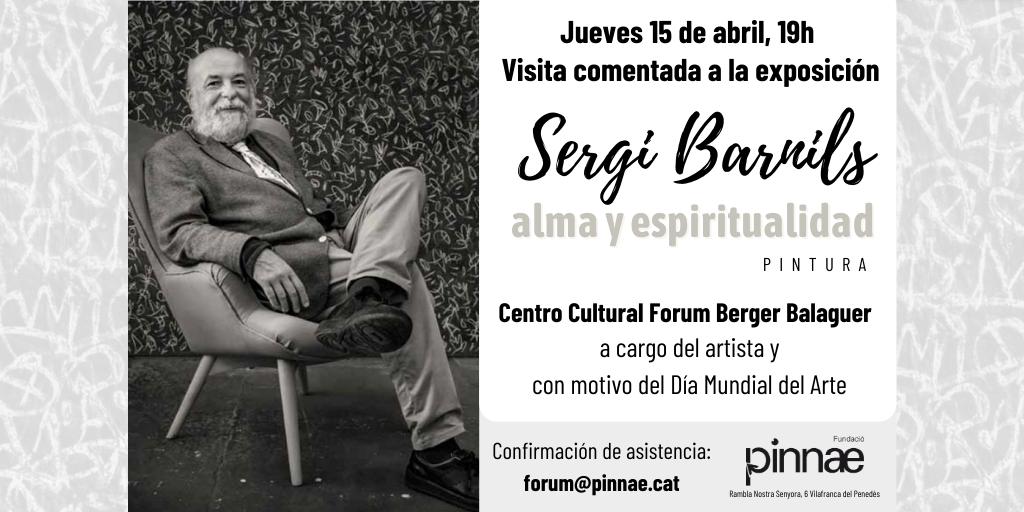 Visita comentada a la exposición de SERGI BARNILS, con motivo del Día Mundial del Arte